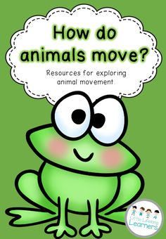 Foundation Science Packet - How do animals move? 28 pages of printables for learning about movement.