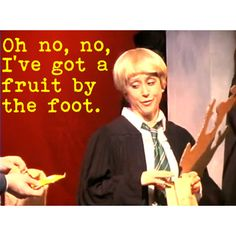 I don't want your gushers. (Team StarKid - A Very Potter Musical *AVPM)
