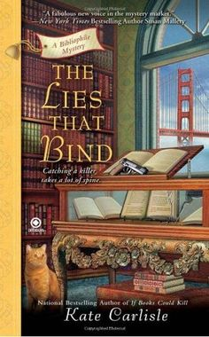 The Lies That Bind (2010) (The third book in the Bibliophile Mystery series) A novel by Kate Carlisle