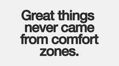 Great things never came from comfort zones. #Positive #Quotes http://www.beadominator.com/