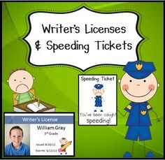 "Ever have kids who rush through their work? Problem solved! These ""writers licenses"" can be issued. When a child rushes, give them a speeding ticket! Too many tickets and they loose their license.  $3"
