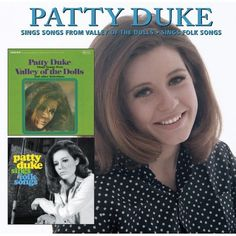 Patty Duke - Songs from Valley of the Dolls/Sings Folk Songs - Time to Move On (CD) Ok Song, Song Time, Songs To Sing, Patty Duke Show, The Miracle Worker, Valley Of The Dolls, Best Actress, Soundtrack, Music