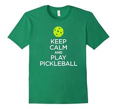 "Only $14.99 - Mens Pickleball T-Shirt: ""Keep Calm and Play Pickleball"" (pickleball, t-shirt, tshirt, tees, apparel, clothing, gear, training, practice, game, jersey, Amazon Prime Shipping, play, mens, womens, kids, children, sizes, green, pickle, ball, dink, doubles, team, court) https://www.amazon.com/dp/B073CJMD33/ref=cm_sw_r_pi_dp_x_SSIuzbWBJVW52"