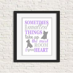 Printable Dog Wall Art, Puppy Decor, Digital Download, Dog Lover Gift, Sometimes The Smallest Things, Dog Mom Gift, Puppy Wall Decor, DIY Elephant Nursery, Animal Nursery, Nursery Art, Nursery Decor, Dog Mom Gifts, Dog Lover Gifts, Gift For Lover, Gifts For Mom, Teen Wall Decor