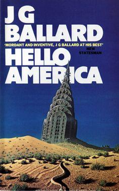 Hello America - JG Ballard