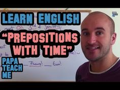 Part 1 - Prepositions with time. The first in a series, explaining how to understand prepositions in English! Have private classes with us by Skype or English Prepositions, Youtube Youtube, Learn English, London, Teaching, Education, Books, Learning English, Libros