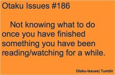 This is so me right now I just finished OHSHC DX