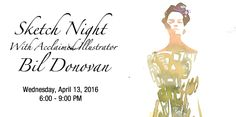 """Would you like to sketch beautiful fashion figures from live lingerie models while networking with others from the industry? Join us for """"Sketch Night"""" with acclaimed illustrator Bil Donovan!"""