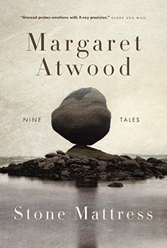 "Read ""Stone Mattress"" by Margaret Atwood available from Rakuten Kobo. In Margaret Atwood's stunning new collection of stories, her first since her nationally bestselling 2006 collection, . Margaret Atwood, Station Eleven, Books To Read, My Books, Thing 1, Penguin Random House, Book Week, Catalogue, Oprah"