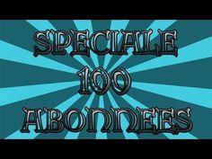 Spéciale 100 Abonnées