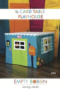 Card Table Playhouse Pattern. Empty Bobbin Sewing Studio. Make from quilting cotton or felt. Pattern available at shop.emptybobbinsewing.com