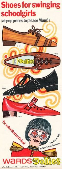 1960s Swinging Schoolgirls Shoes. This ad just kills me! I want it framed on my wall!