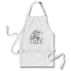 Black And White Eat, Pray, Love- Cooking Apron