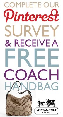Get a free Coach handbag for completing a Pinterest user survey!