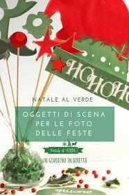 Natale Al Verde: oggetti di scena per le foto delle Feste!