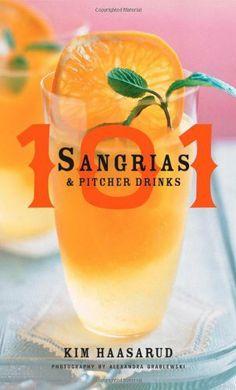 101 Sangrias and Pitcher Drinks by Kim Haasarud, http://www.amazon.com/dp/0470169419/ref=cm_sw_r_pi_dp_ZGTQqb0XMK52V