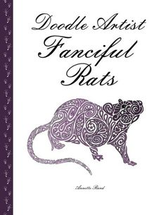 Doodle Artist - Fanciful Rats: A colouring book for grown ups by Annette Rand http://www.amazon.co.uk/dp/1517244781/ref=cm_sw_r_pi_dp_0V0Xwb1ACKHQR