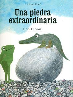 Una piedra extraordinaria de Leo Lionni. En un caso encantador de identidad equivocada, Jessica la rana y sus amigos encuentran un huevo. Cuando sale del cascarón y una criatura verde largo emerge, Jessica asegura los otros es un pollo. #bookskids