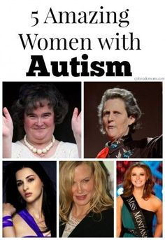 5 Remarkable Women with Autism, for related pins and resources follow https://www.pinterest.com/angelajuvic/autism-special-needs/