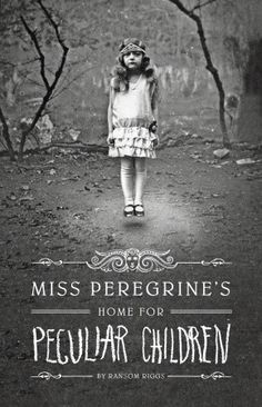 Miss Peregrine's Home for Peculiar Children.  Some books defy logic.  Maybe that's why they're delicious.