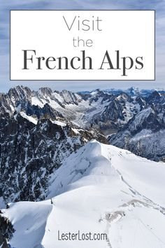 Are you looking for a true adventure in the French Alps? I have a detailed guide on where to find the most beautiful panorama in the French Alps. France | Travel France | French Alps | Aiguille du Midi | Mont-Blanc | Chamonix | Chamonix Mont-Blanc | Mountaineering | Mountain Climbing | Snow | Snow Holidays | Telepherique | Swiss Alps | Italian Alps | Mountain Views | Altitude Adventure | High Altitude | Adventure Travel #france #mountains #frenchalps #travel #adventure