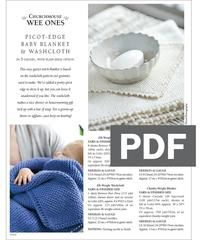 Perfect for kitchen, bath or baby! This addendum to our Picot-Edge Baby Blanket and Washcloth pattern gives you the details you need to knit this washcloth!