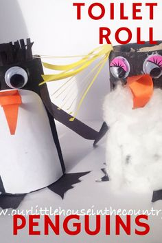4 Easy Steps For Developing A Sunroom Toilet Roll Penguins - Our Little House In The Country Baby Crafts, Toddler Crafts, Crafts To Do, Preschool Crafts, Crafts For Kids, Winter Activities For Kids, Toddler Activities, Fun Activities, Toilet Paper Roll Crafts