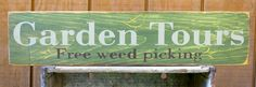Garden Tours~free weed picking made by: The Primitive Shed, St. Catharines