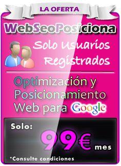 Oferta posicionamiento Web para empresas, por solo 99€ mes. Aprovéchalo ya!!