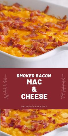 This Smoked Bacon Macaroni and Cheese is a delicious recipe filled with 4 kinds of cheese and loaded with smoked bacon. #bacon #cheese #macandcheese #macaroniandcheese #comfortfood #dinner #thanksgiving #sidedish #meal