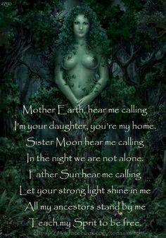 Mother earth hear me calling