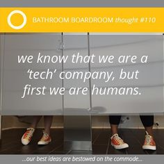 Bathroom Boardroom thought no. 110: Remember your humanity and connect in person once in a while. #startuplife #techstartup #community #minnesota #workhumor #mobileapp #theresanappforthat #BathroomBoardroom #inspirationseries #truth