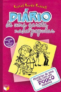 """""""Diário de uma garota nada popular: Histórias de uma vida nem um pouco fabulosa (Vol. 1)"""", de Rachel Renée Russell"""