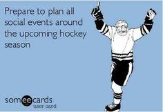 hockey season...well duh! Already have for preseason…