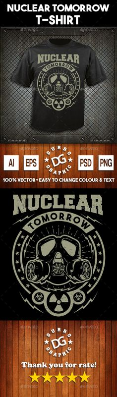 #Nuclear Tomorrow #T-shirt design - Grunge #Designs Download here: https://graphicriver.net/item/nuclear-tomorrow-tshirt-design/17841548?ref=alena994