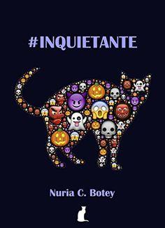 #Inquietante: relatos y microrrelatos de [C. Botey, Nuria]
