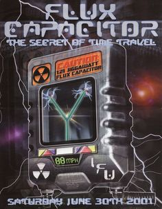 Flux Capacitor (The Secret of Time Travel) - Saturday, June 30, 2001