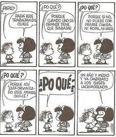 Mafalda Mal Humor, Geek Humor, Mafalda Quotes, Funny Spanish Memes, Argentine, Humor Grafico, Calvin And Hobbes, Sarcastic Quotes, Have Some Fun
