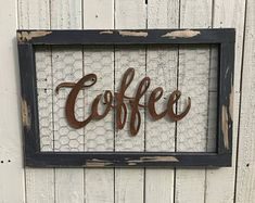 Chicken wire sign Coffee Bar Sign Metal Coffee Sign Farmhouse Decor Farmhouse Signs Fixer Upper Style Rustic Home Decor Kitchen Decor by CharaWorks on Etsy Farmhouse Style Kitchen, Farmhouse Signs, Rustic Kitchen, Farmhouse Decor, Vintage Farmhouse, Modern Farmhouse, Chicken Wire Crafts, Chicken Wire Frame, Kitchen Signs
