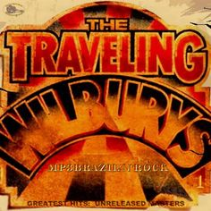 traveling willburys albums   ... ) (CD1) - The Traveling Wilburys free mp3 download, full tracklist