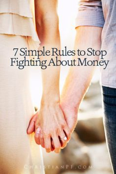 Want to finally stop fighting about #money with your spouse? These are 7 simple rules that you can start applying to your #marriage today that will end those fights about money!