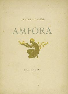Ventura Gassol: Àmfora. Il·lustracions de Josep Obiols. Barcelona, 1917.