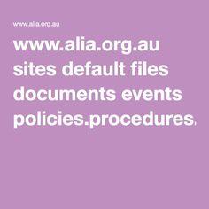 www.alia.org.au sites default files documents events policies.procedures.pdf