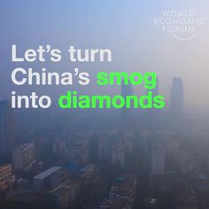 Let's turn smog into diamond! - 9GAG