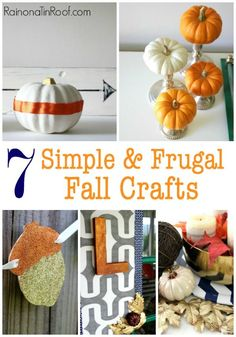 7 Simple and Frugal Fall Crafts & Decorating Ideas