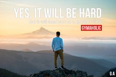 Yes, It Will Be Hard