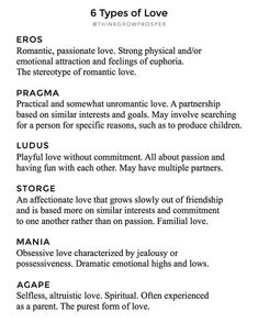 Psychologist John Alan Lee first introduced the idea of the six styles of love, using several of the Greek words for love. I think it's so interesting that there are four different words for love in the Greek language and only one in English 🤔 ❤️ Types Of Love Greek, Different Words For Love, Greek Words For Love, Love Words, Beautiful Greek Words, Book Writing Tips, Writing Words, Writing Prompts, Writing Help