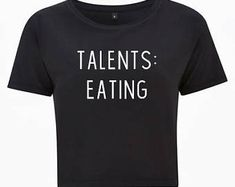 Talents: Eating - Crop Top