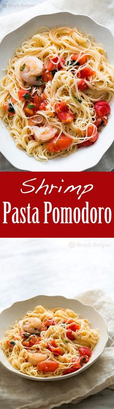 So quick and easy! Angel hair pasta tossed with sautéed shrimp, garlic, tomatoes, and basil. Takes only 30 minutes to make! Perfect for a midweek meal. On SimplyRecipes.com