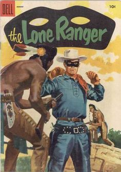 The Lone Ranger Vol 1 Issue Dell August 1955 Golden Age Comic Book 10 Cents Old Comic Books, Vintage Comic Books, Vintage Comics, Comic Book Covers, Western Comics, Western Art, Pulp Fiction Comics, Westerns, Alternative Comics